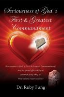 Seriousness of God s First   Greatest Commandment PDF