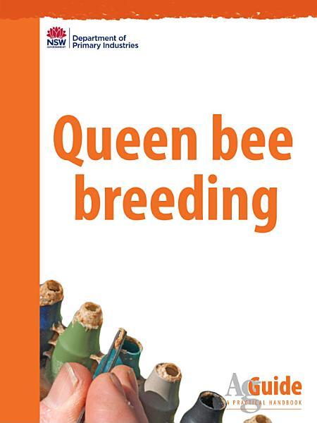 Queen Bee Breeding