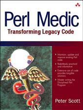 Perl Medic: Transforming Legacy Code
