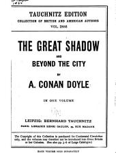 The Great Shadow and Beyond the City