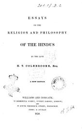 Essays on the Religion and Philosophy of the Hindus by H. T. Colebrooke