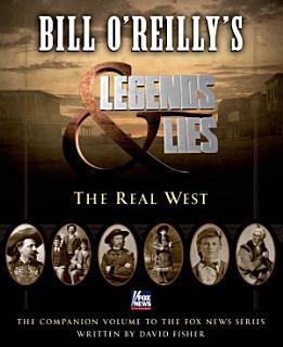 Bill O Reilly s Legends and Lies Book