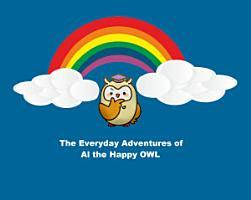The Everyday Adventures of AL the Happy Owl PDF