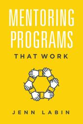 Mentoring Programs That Work