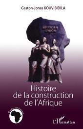 Histoire de la construction de l'Afrique