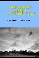 The SECRET AGENT a Simple Tale  Annotated  PDF