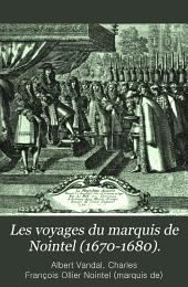 Les voyages du marquis de Nointel (1670-1680).