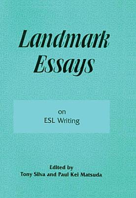 Landmark Essays on ESL Writing