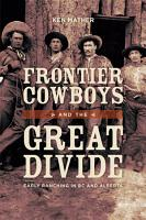 Frontier Cowboys and the Great Divide PDF