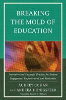 Breaking the Mold of Education PDF