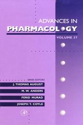 Advances in Pharmacology: Volume 37