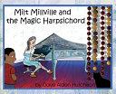 Milt Millville and the Magic Harpsichord