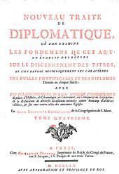 Nouveau traité de diplomatique, par deux religieux bénédictins de la Congrégation de s. Maur [R.P. Tassin, C.F. Toustain and J.B. Baussonnet].