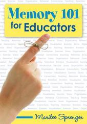 Memory 101 for Educators