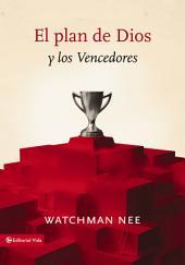 El plan de Dios y los vencedores