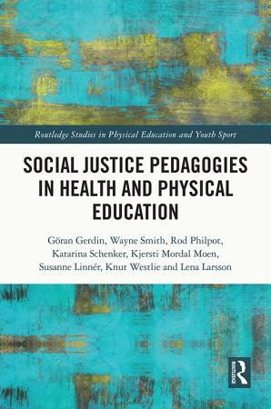 Social Justice Pedagogies in Health and Physical Education PDF