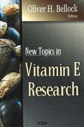 New Topics in Vitamin E Research