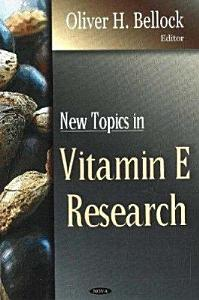 New Topics in Vitamin E Research PDF