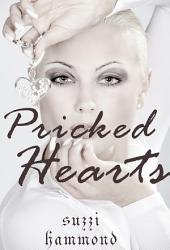 PRICKED HEARTS