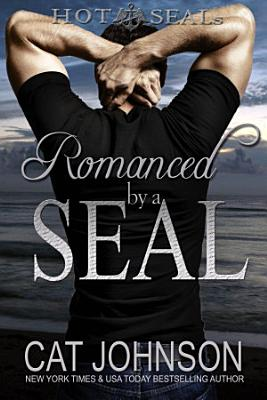 Romanced by a SEAL PDF