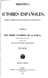 Comedias de Don Pedro Calderon de la Barca: Volumen 9