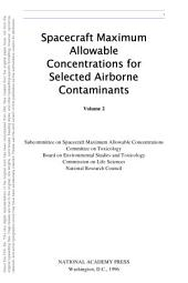 Spacecraft Maximum Allowable Concentrations for Selected Airborne Contaminants: Volume 2