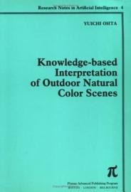 Knowledge Based Interpretation Of Outdoor Natural Color Scenes