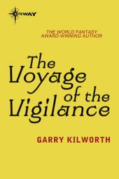 The Voyage of the Vigilance