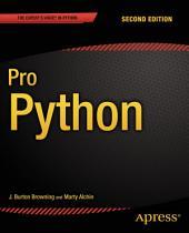 Pro Python: Edition 2