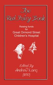 ANDREW LANG'S RED FAIRY BOOK: 37 folk and fairy tales for children from around the world