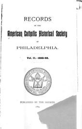 Records of the American Catholic Historical Society of Philadelphia: Volume 2