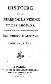 Histoire de la guerre de la Vendée et des Chouans: Volume2
