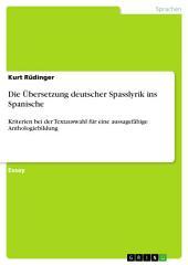 Die Übersetzung deutscher Spasslyrik ins Spanische: Kriterien bei der Textauswahl für eine aussagefähige Anthologiebildung