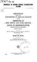 Proposal to Refrom Federal Classification Systems  Hearings Before the Subcommittee on Employee Benefits      92 2  May 24  June 6  7  8  13  14  20  July 18  August 2  September 19  1972 PDF