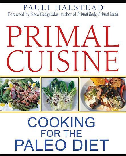 Primal Cuisine PDF