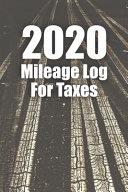 2020 Mileage Log For Taxes