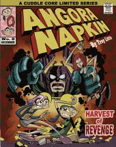 Angora Napkin Vol. 2: Harvest of Revenge