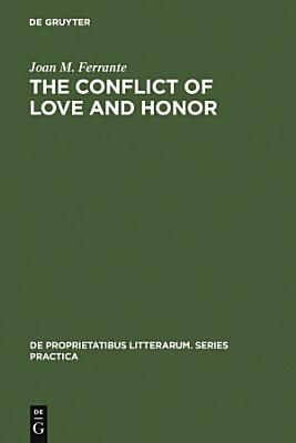 The conflict of love and honor