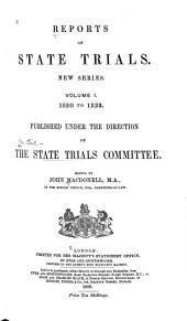 Reports of State Trials: New Series... 1820 to [1858]...