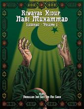 Riwayat Hidup Nabi Muhammad - Ilustrasi - Vol. 1: Riwayat Hidup Nabi Muhammad
