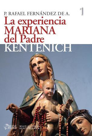 La Experiencia Mariana del Padre Kentenich PDF