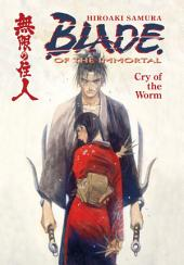 Blade of the Immortal Volume 2: Cry of the Worm: Volume 2