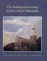 Building   Furnishing of Christ Church Philadelphia PDF