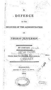 A defence of the measures of the administration of Thomas Jefferson: Issue 6