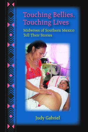 Touching Bellies  Touching Lives PDF