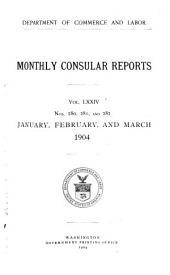 Monthly Consular and Trade Reports: Volume 74, Issues 280-282