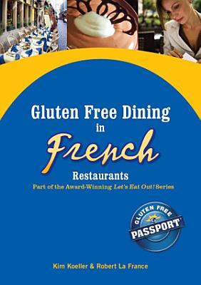 Gluten Free Dining in French Restaurants