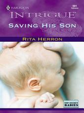 Saving His Son