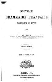 Nouvelle grammaire française basée sur le latin
