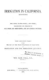 Report of the State Engineer of California: On Irrigation and the Irrigation Question, Volume 2